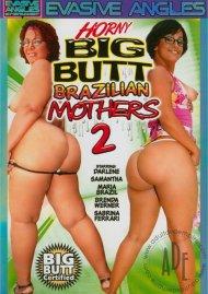Horny Big Butt Brazilian Mothers 2 Porn Movie