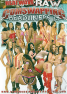 Cum Swapping Headliners #15 Porn Movie