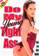 Do My Young Tight Ass Porn Video