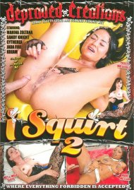 I Squirt 2 Porn Movie