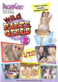 Dream Girls: Wild Party Girls #8 Porn Video