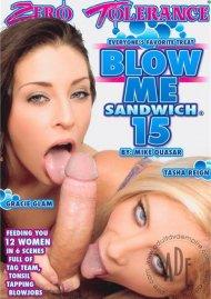 Blow Me Sandwich 15 Porn Movie