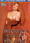 Interview With The She-Male Porn Movie