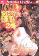 Anal Booty Burner 2 Porn Video