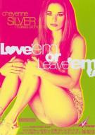 Love 'Em Or Leave 'Em Porn Video