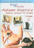 Autumn Westins Sybian Lessons For Women Vol. 12 Porn Movie