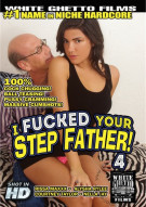 I Fucked Your Step Father! 4 Porn Movie