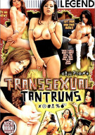 Transsexual Tantrums Porn Video