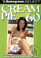 Cream Pie 60 Porn Movie