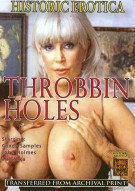 Throbbin Holes Porn Movie