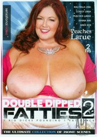Double Dipped Fatties 2 Porn Video
