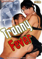 Tranny fever Porn Video