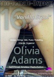 Femorg: Olivia Adams 16 - Vanilla Grool Porn Video