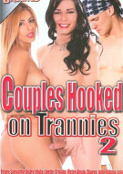 Couples Hooked On Trannies 2 Porn Movie