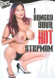 I Banged Your Hot Stepmom Porn Movie