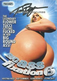Big Ass Fixation #6 Porn Movie