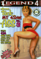 Fuck My Asian Ass Vol. 3 Porn Video