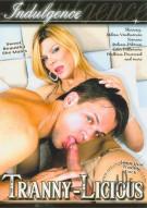 Tranny-Licious Porn Movie
