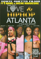 This Isnt Love & Hiphop: Atlanta ...Its A XXX Spoof! Porn Movie