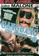 Gangbang My Face 4 Porn Movie