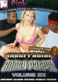 Interracial Booty Patrol Vol. 6 Porn Movie