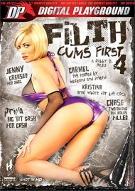 Filth Cums First 4 Porn Movie