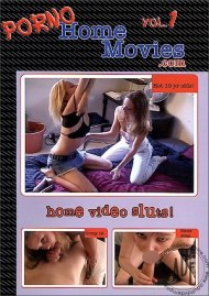 Porno Home Movies Vol. 1 Porn Movie