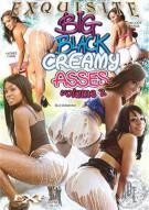 Big Black Creamy Asses Vol. 2 Porn Movie
