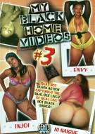 My Black Home Videos #3 Porn Movie