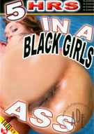 In A Black Girls Ass Porn Movie