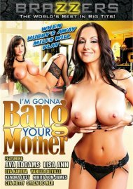 I'm Gonna Bang Your Mother DVD Image from Brazzers.