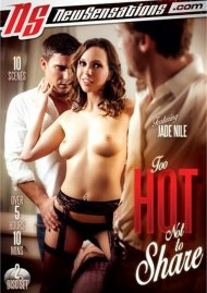 Too Hot Not To Share Porn Movie