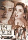 Raw & Naked Porn Movie