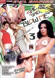 "She Said ""Blow Me"" 3 Porn Movie"