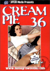 Cream Pie 36 Porn Movie