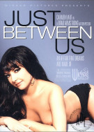 Just Between Us Porn Video