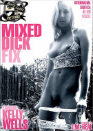 Mixed Dick Fix Porn Movie