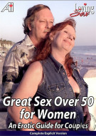 Great Sex Over 50 for Women: An Erotic Guide for Couples Porn Movie