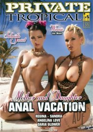 Mother and Daughter Anal Vacation Porn Video