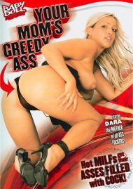 Your Moms Greedy Ass Porn Movie