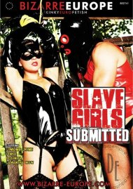 Bizarre Europe - Slave Girls Submitted Porn Video