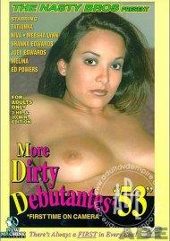 More Dirty Debutantes #53 Porn Movie