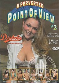 Perverted Point Of View #2, A Porn Video