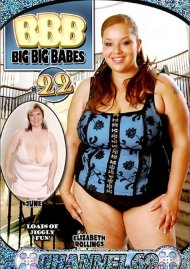 BBB: Big, Big Babes 22 Porn Video