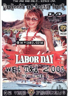 Labor Day Wet T&A 2003 Vol. 1 & 2 Porn Movie