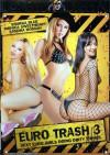 Euro Trash 3 Porn Movie