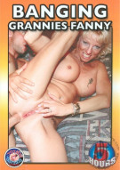Banging Grannies Fanny Porn Movie