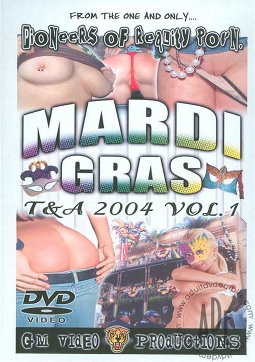 Mardi Gras T&A 2004 Vol. 1