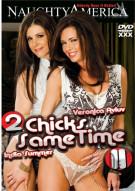 2 Chicks Same Time Vol. 11 Porn Movie