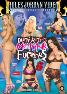 Dirty Rotten Mother Fuckers 6 Porn Movie